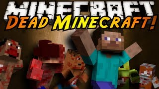 Minecraft Mod Showcase : DEAD MINECRAFT!
