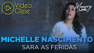 Sara As Feridas - Michelle Nascimento (Clipe Oficial Line Records)