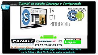 getlinkyoutube.com-Tutorial en Español- TV GRATIS en Android -- TODOS LOS CANALES -- SpLive - 2015 Gratis