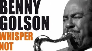 getlinkyoutube.com-Benny Golson - Best Of Benny Golson - A Bebop Legend