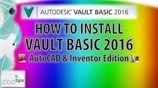 getlinkyoutube.com-How to install and configure Autodesk Vault Basic 2016