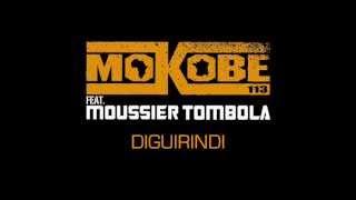 Mokobe - Diguirindi (ft. Moussier Tombola)