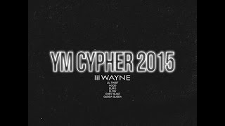 Lil Wayne & Young Money - Next Up Cypher