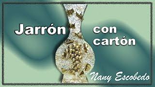 getlinkyoutube.com-JARRÓN CON CARTÓN / VASE WITH CARDBOARD