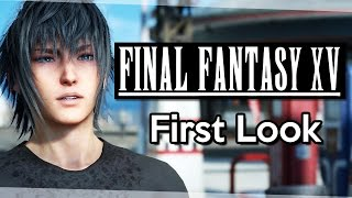 getlinkyoutube.com-Final Fantasy XV First Look - Tutorial & First Hour [Final Fantasy 15 Let's Play/Gameplay]