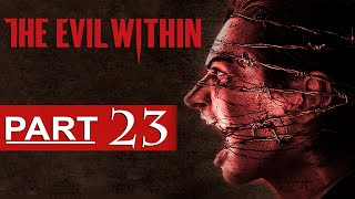 getlinkyoutube.com-The Evil Within Walkthrough Part 23 [1080p HD] The Evil Within Gameplay - No Commentary