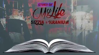 Sizzla & Kranium - Story Of My Life