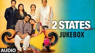 2 States Full Songs - Jukebox