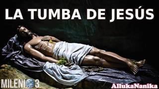 getlinkyoutube.com-Milenio 3 - La Tumba de Jesús