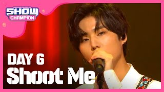 Show Champion EP.276 DAY6 - Shoot Me