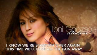 Starting Over Again by Toni Gonzaga (Lyrics) width=