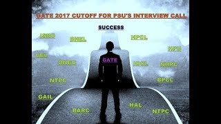 GATE cutoff 2017 for psu mechanical (SCORE/MARKS)