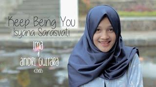 getlinkyoutube.com-Keep Being You - Isyana Sarasvati (Andri Guitara, Ima) cover