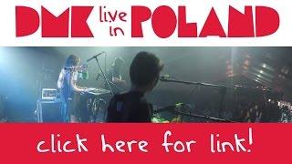 DMK Live in Poland -- Teaser 7