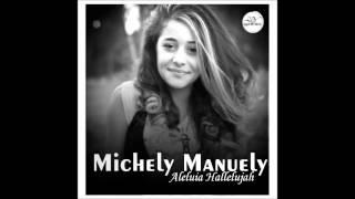 getlinkyoutube.com-Michely Manuely - Jerusalém - Aleluia Hallelujah