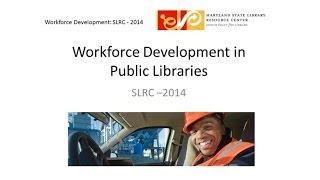 Finding a Job: Workforce Development in Libraries