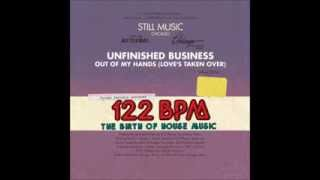 Unfinished Business - Out Of My Hands (Love's Taken Over) (Frankie Knuckles' Instrumental)