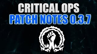 getlinkyoutube.com-Critical Ops UPDATE 0.3.7 Review | Alot of Changes!!!