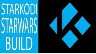 getlinkyoutube.com-STAR WARS BUILD! FEATURES AND INSTALL KODI/XBMC
