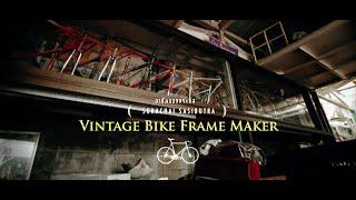 getlinkyoutube.com-อาชีพนอกกระแส : ช่างทำเฟรมจักรยานวินเทจ (VINTAGE BIKE FRAME MAKER)