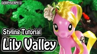 My Little Pony:  Lily Valley Hair Styling Tutorial How To (Flower Pony Mania!!) MLP Toy DIY