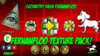 FERNANFLOO TEXTURE PACK-EPIC!-GEOMETRY DASH 2.01(ANDROID & STEAM)