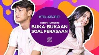 Kalau Hanggini Pergi Ini Kata Terakhir Luthfi #TellSecret