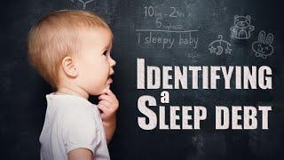 Identifying a Sleep Debt