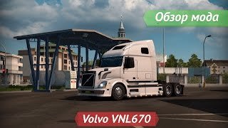 getlinkyoutube.com-[ETS2 v1.21.1.1s] Обзор мода Volvo VNL670