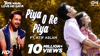 getlinkyoutube.com-Piya O Re Piya Song Video feat Atif Aslam - Tere Naal Love Ho Gaya