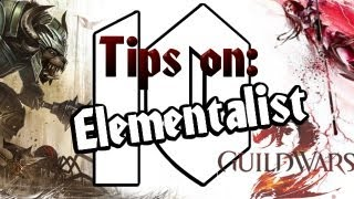 Guild Wars 2: 10 Things to know about the Elementalist [Commentary][Beginner's Tips]