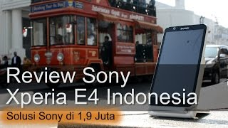 getlinkyoutube.com-Review Sony Xperia E4 Indonesia 1,9Juta ala Sony
