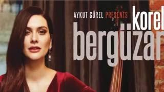 getlinkyoutube.com-Aykut Gürel Presents Bergüzar Korel (Official Full Album)