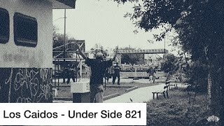 getlinkyoutube.com-LOS CAIDOS - UNDER SIDE (video oficial)