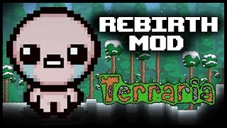 getlinkyoutube.com-The Binding of TERRARIA - Rebirth Mod