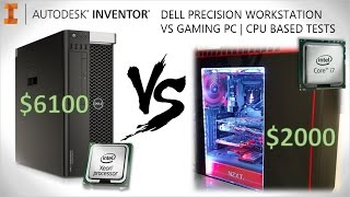$6000 10C Dell Workstation -VS- $2000 4C Gaming PC | CAD Benchmark Test