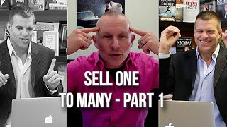 GQ 207: Sell One To Many - Part 1