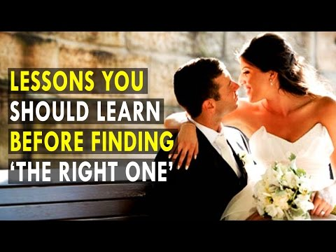 Lessons you should learn before finding 'the right one' | Health Sutra - Best Health Tips