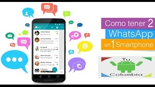 getlinkyoutube.com-2 whatsapp en android 2015 || Disa || Tu Android Colombia