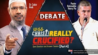 getlinkyoutube.com-DEBATE : WAS CHRIST (PBUH) REALLY CRUCIFIED? | QUESTION & ANSWER | DR ZAKIR NAIK