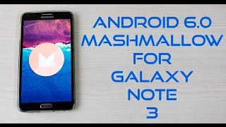 getlinkyoutube.com-How to Install Android 6.0 Marshmallow on Note 3 N900