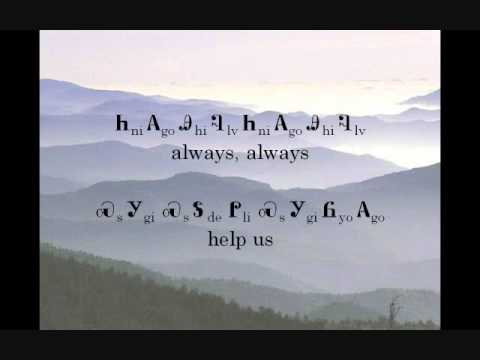 Guide Me, Thou Great Jehovah (Lyrics in the Cherokee Language)