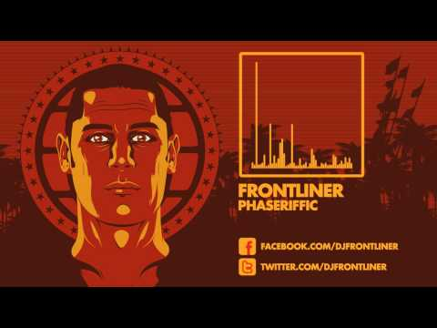 Frontliner - Phaseriffic HD|HQ Preview
