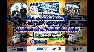 3º Encontro Classicos de Magé-RJ.2018