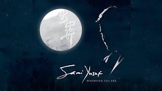 getlinkyoutube.com-Sami Yusuf Wherever You Are Album 2010