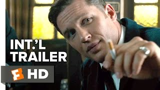 getlinkyoutube.com-Legend Official International Trailer #1 (2015) - Tom Hardy, Emily Browning Movie HD