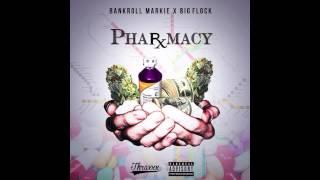 """Pharmacy"" Bankroll Marky ft. Big Flock"