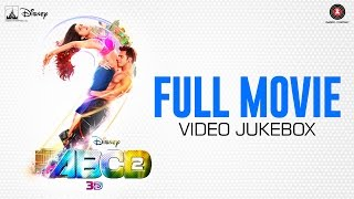 ABCD 2 Full Movie - Video Jukebox - All songs ... All videos ... | Sun Sathiyaa ,  Tattoo etc width=