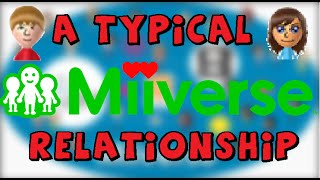 A Typical Miiverse Relationship