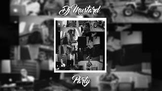 getlinkyoutube.com-DJ Mustard - Party ft. Young Thug & YG | +Lyrics